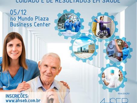 Seminário: Infraestrutura como Promotora do Cuidado e de Resultados em Saúde