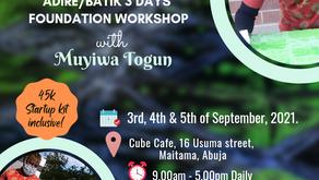 Adire/Batik 3 Days Foundation Workshop