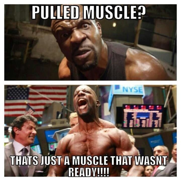 Terry Crews, saying your pulled muscle wasn't ready