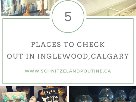 5 places to check out in Inglewood, Calgary