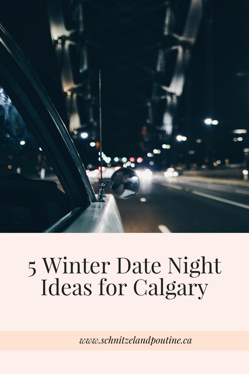 date night ideas calgary