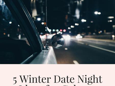5 Winter Date Night Ideas for Calgary