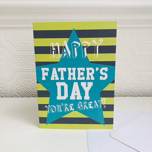 FATHER'S DAY you're great! greetings card
