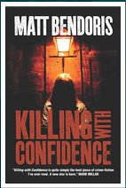 Killing With Confidence