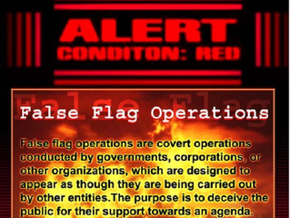 False Flag operation-what is it?