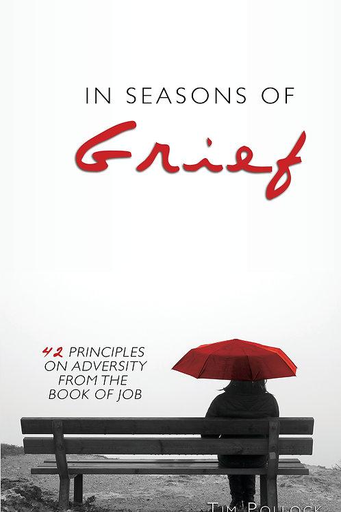 In Seasons Of Grief