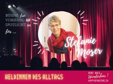 Heldin des Alltags: Stefanie Moser