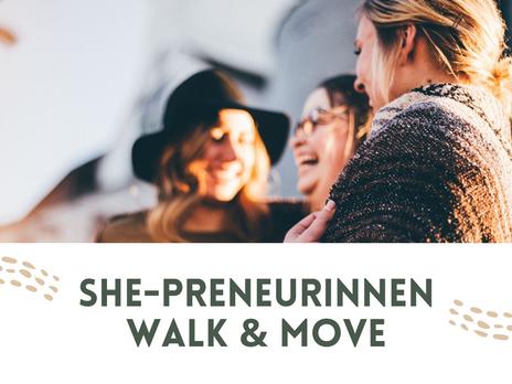 She-Preneurinnen Walk & Move