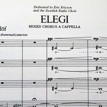 Elegi, pieza coral para coro mixto a capella. Texto de G. Ekelof, música de L. Edlund 1971