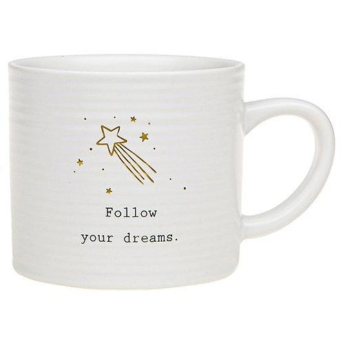 *SALE* Textured Mug - Follow your Dreams.