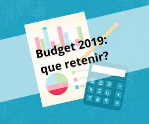 Budget 2019: des solutions, pas d'alarmisme