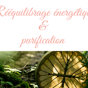 Pourquoi faire le soin rééquilibrage et purification énergétique ?
