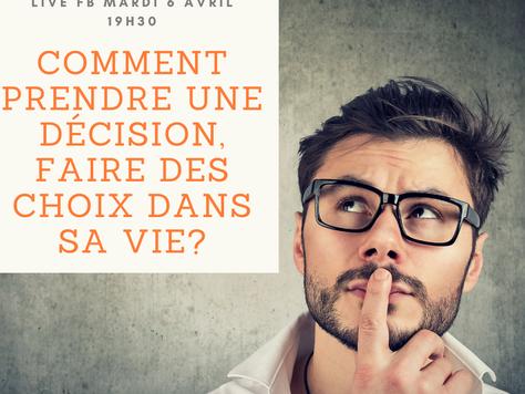 Comment prendre la bonne décision?