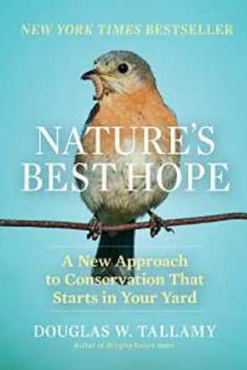 Holiday Event Ticket & Signed Copy of Nature's Best Hope by Doug Tallamy