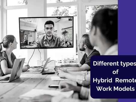 What are different models of Hybrid Remote work?