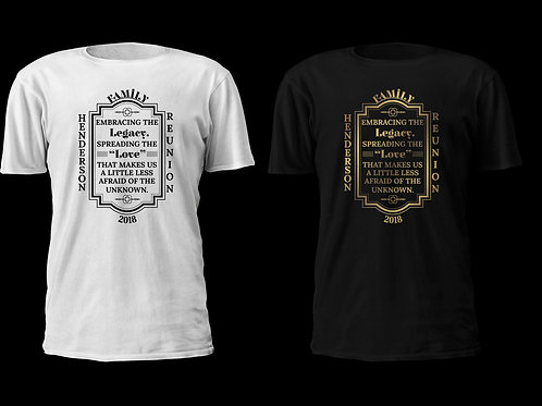 Family Reunion tee Shirts