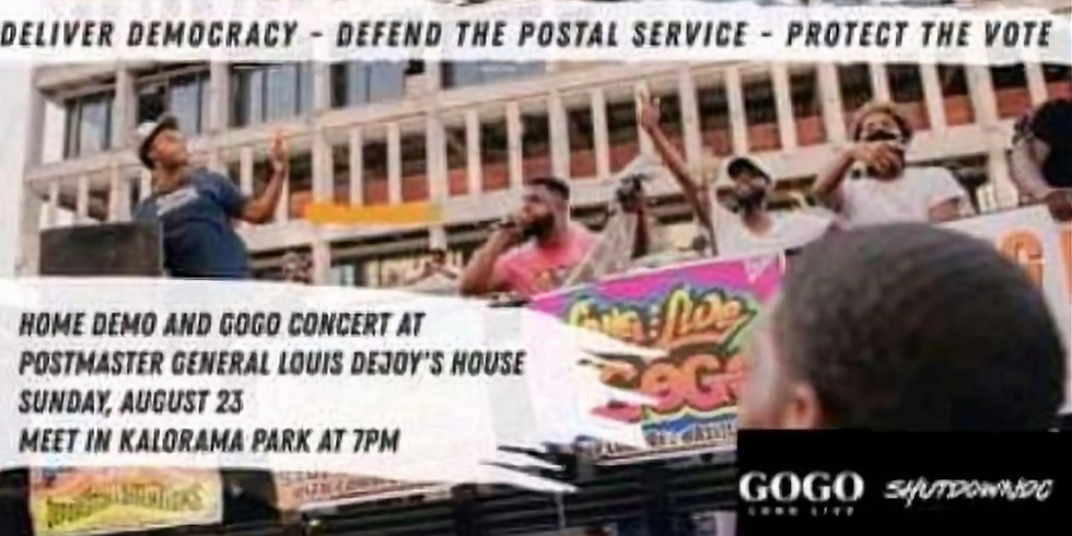 Home Demonstration and GoGo Concert at Postmaster General Louis DeJoy's Residence Hosted by Shut Down DC
