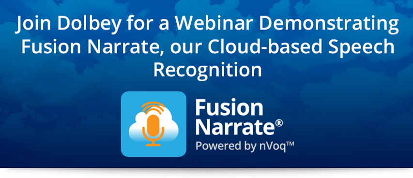 Fusion Narrate cloud-based speech recognition from Dolbey.