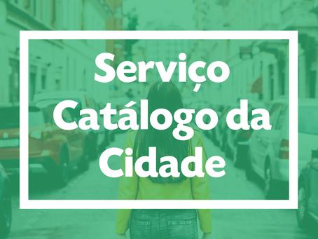 """Serviço """"Catálogo da Cidade"""""""