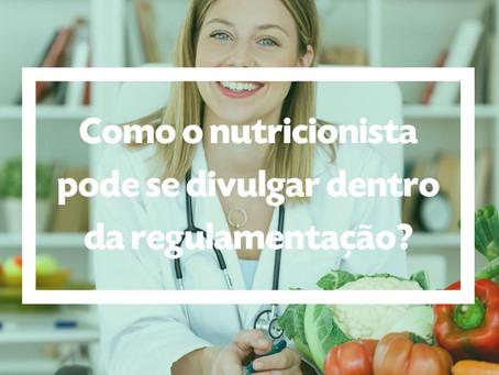 Como o nutricionista pode se divulgar dentro da regulamentação?