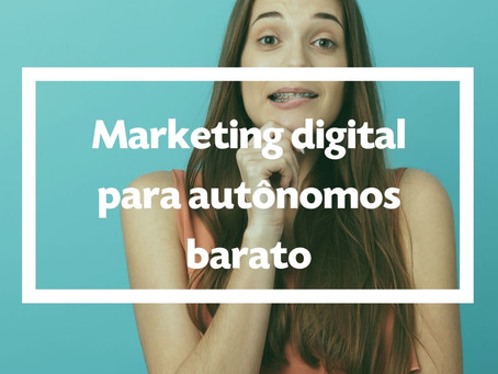 Marketing Digital para Autônomos barato