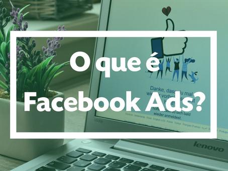 O que é Facebook Ads?