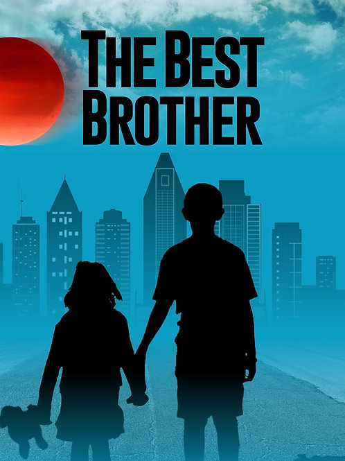 Pre-Order The Best Brother 7/13