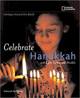 Celebrate Hanukkah: With Light, Latkes, and Dreidels