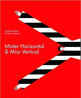 Mister Horizontal and Miss Vertical