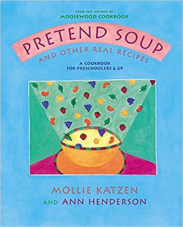 Pretend Soup and Other Real Recipes