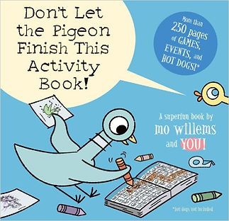 Don't Let the Pigeon Finish This Activity Book!