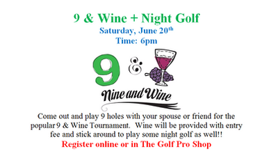 9 & Wine + Night Golf