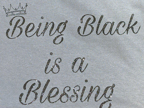 Being Black is a Blessing Tee -Gray