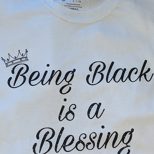Being Black is a Blessing Tee - White