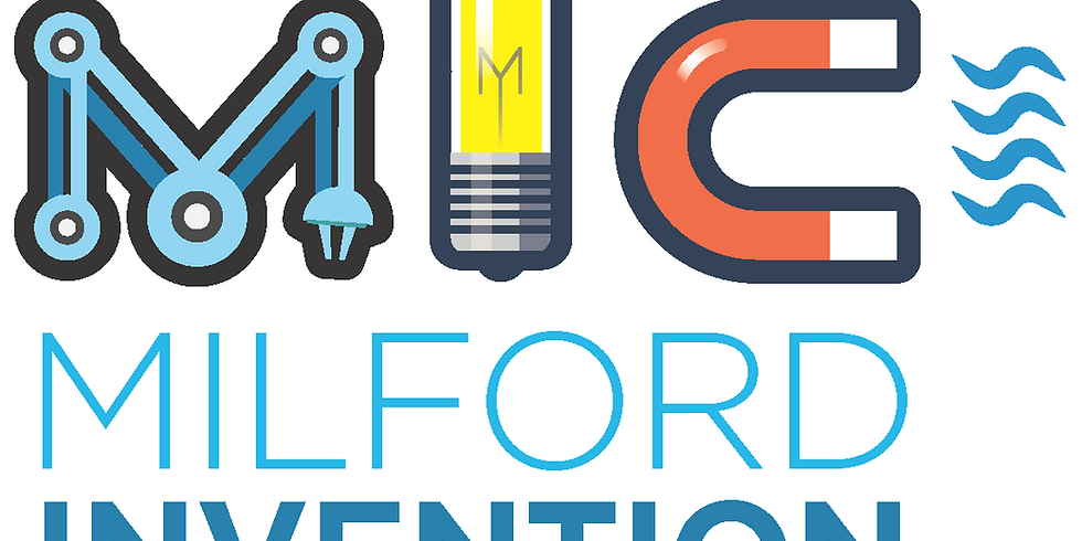 2020 ONLINE MILFORD INVENTION CONVENTION (MIC)