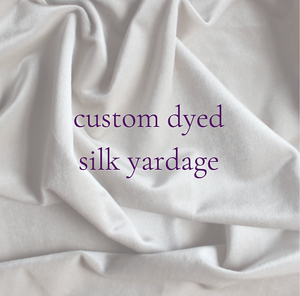 custom dyed silk yardage