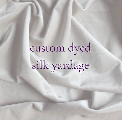 custom dyed silk yardage