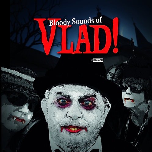 Bloody Sounds of VLAD!