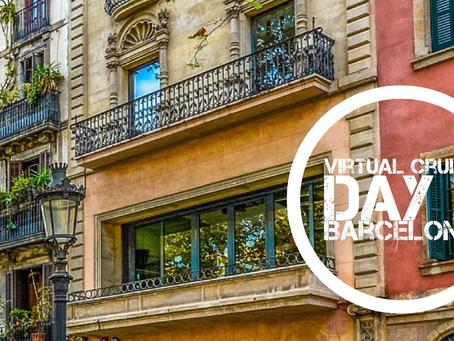 Virtual Cruise - Day 2 Barcelona, Spain