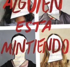 """El llibre de la setmana: """"ALGUIEN ESTA MINTIENDO"""" KAREN M. MCMANUS"""