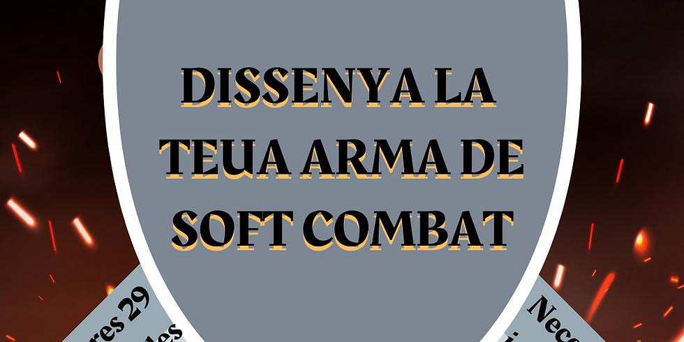 DISSENYA LA TEUA ARMA DE SOFTCOMBAT