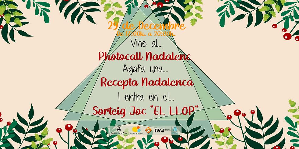 """PHOTOCALL NADAL + RECEPTA NADALENCA + SORTEIG """"EL LLOP"""""""