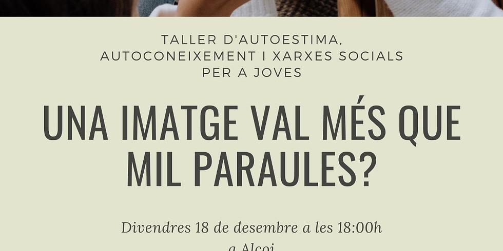 """TALLER """"UNA IMATGE VAL MÉS QUE MIL PARAULES"""""""