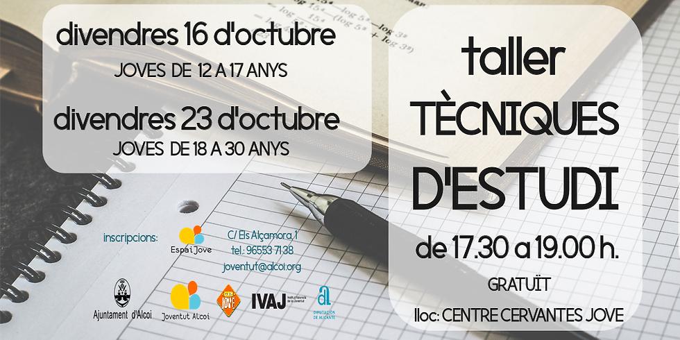TALLER DE TÈCNIQUES D'ESTUDI. JOVES DE 12 A 17 ANYS