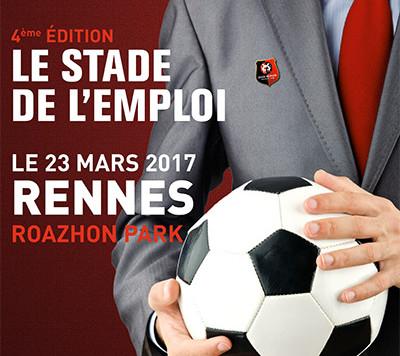 Stade de l'emploi à Rennes 4ème édition, le 23 mars 2017 au Roazhon Park