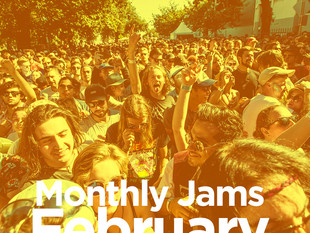 MONTHLY JAMS - FEBRUARY 2018