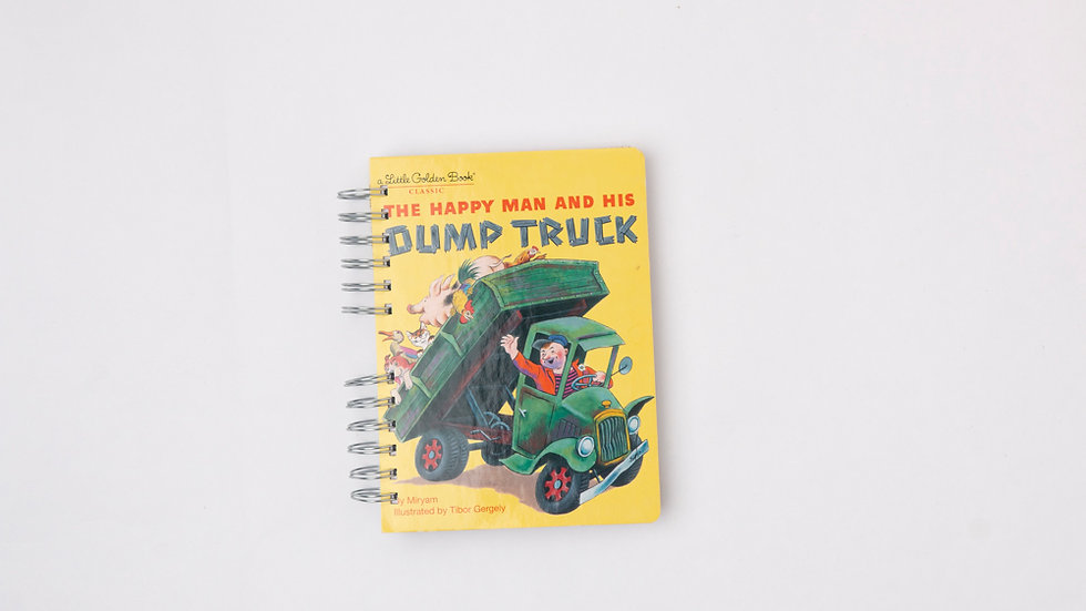 THE HAPPY MAN AND HIS DUMP TRUCK - LGB NOTEBOOK