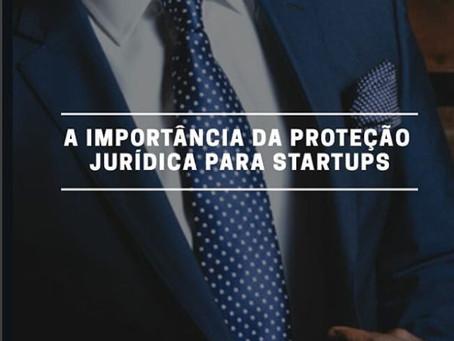A importância da proteção jurídica para startups