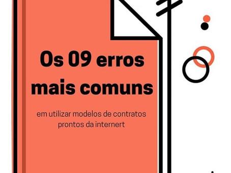Os 09 erros mais comuns em utilizar modelos de contratos prontos da internet