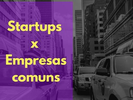 Startups x empresas comuns - Principais diferenças